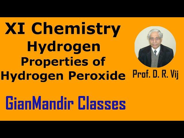XI Chemistry | Hydrogen | Properties of Hydrogen Peroxide by Ruchi Ma'am