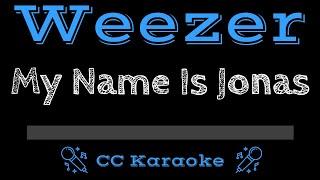 Weezer My Name Is Jonas CC Karaoke Instrumental