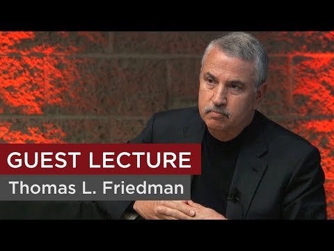 A Talk With Author and New York Times Columnist Thomas L. Friedman