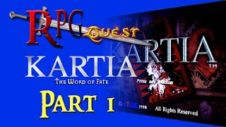RPG Quest #183: Kartia: The Word of Fate (PS1) Part 1