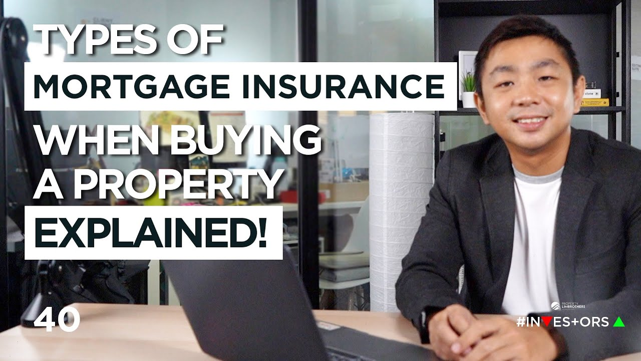 Types of Mortgage Insurance When Buying a Property ...