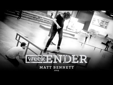 Matt Bennett  WeekENDER