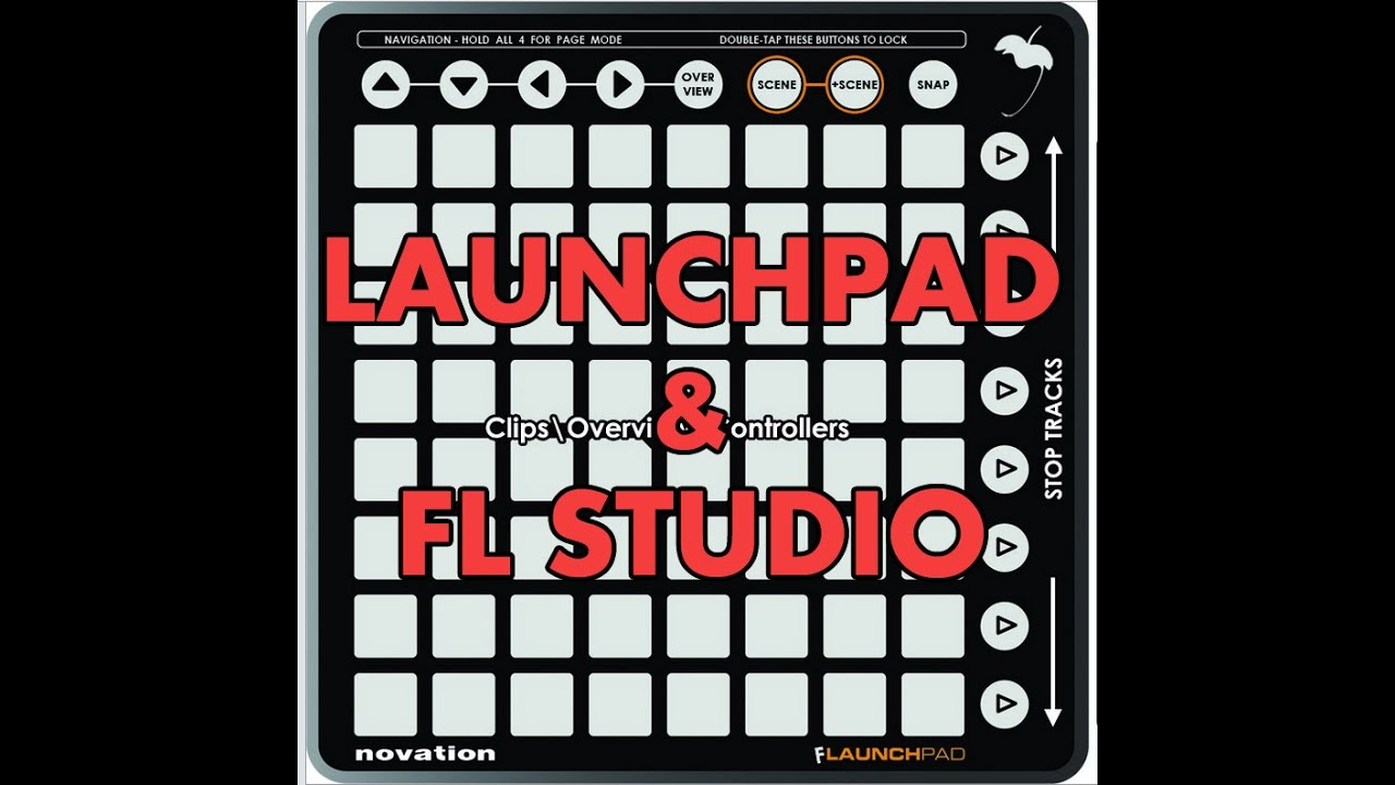 How to configure your Launchpad with FL Studio 12 - Tutorial