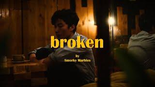 Smorky Marbles - Broken (Official Lyric Video)