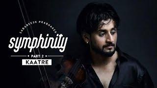 Kaatre En Vaasal | Sabareesh Prabhaker SYMPHINITY | A R Rahman | Romantic Medley 4K