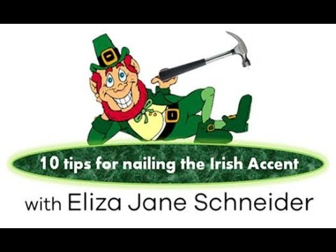 Eliza Jane's 10 Tips for Nailing the Irish Accent Emergency Tutorial