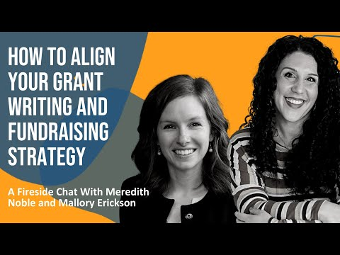 How to Align Your Grant Writing and Fundraising Strategies