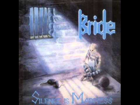 Bride - 11 - Butterfly - Silence Is Madness (1989)