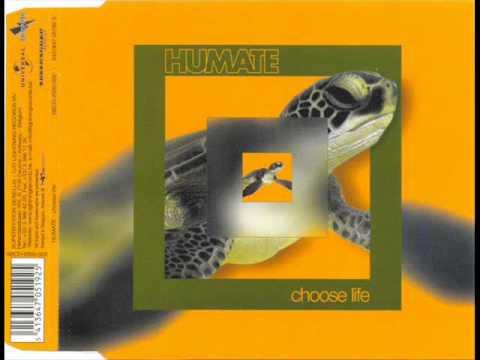 humate - choose life(original mix)