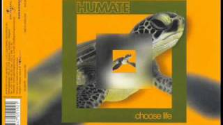 humate - choose life(original mix)