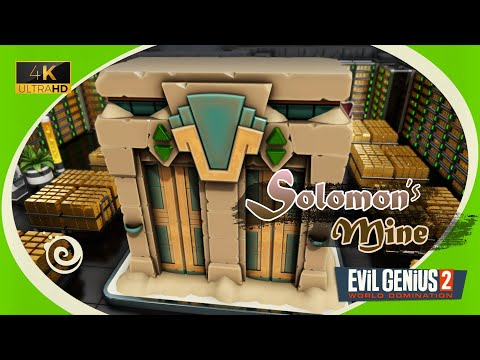 Evil Genius 2 (4K UHD) ~ King Solomon's Mine |