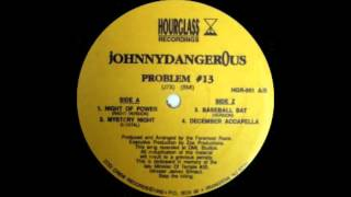 Johnny Dangerous - Problem #13 (Beat That Bitch With A Bat) Hourglass Records 1992