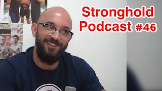 Stronghgold Podcast #46 | G. Ryan slaps Andre Galvao | Rodolfo submitted | UFC Izzy vs Yan