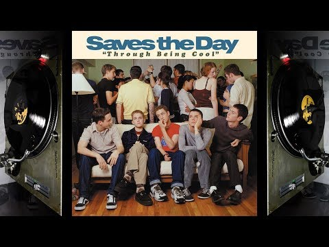 Saves the Day - Through Being Cool (1999) *Remastered Vinyl Rip* Full Album Stream [Top Quality]