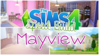 The Sims 4 | Speed Build: Mayview