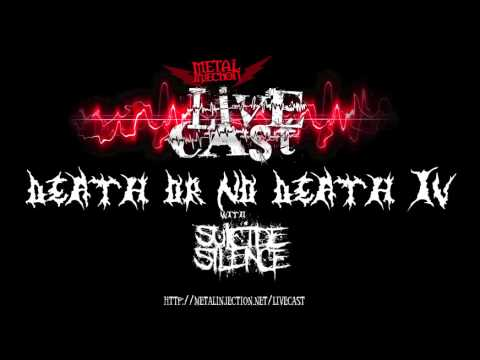 SUICIDE SILENCE Play Death or No Death on the METAL INJECTION LIVECAST