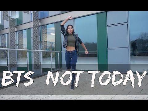 BTS (방탄소년단) Not Today - dance cover
