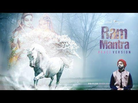 RAM MANTRA (Peace Version) - Priyesh Dhoolab