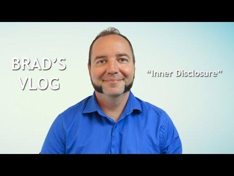 Brad's Vlog  October 8th, 2018 Inner Disclosure