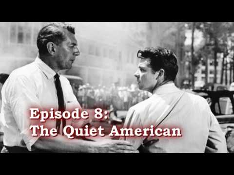 The CIA and Hollywood episode 8 The Quiet American