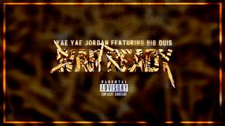 Yae Yae Jordan - War Ready (ft. Big Quis)