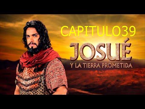 Josue Y La Tierra Prometida Capitulo 39 Sd Y En Hd Youtube