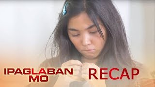 Ipaglaban Mo Recap: Kakampi