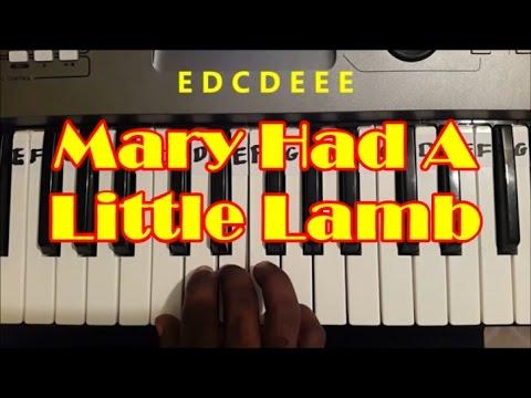 Mary Had A Little Lamb Easy Piano Keyboard Tutorial