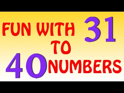 The Numbers Song - Learn To Count from 31 to 40 - Number Rhymes For Children
