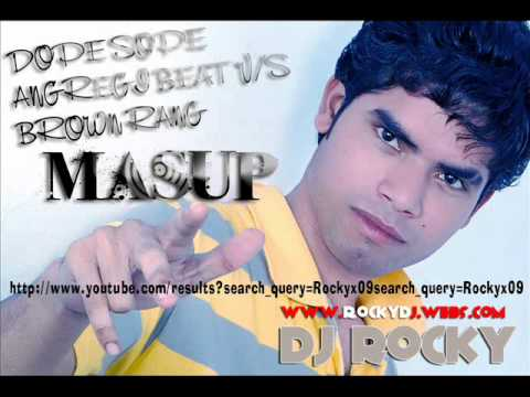 Angreji beat dope shope v/s Brown Rang Mashup Dj Rocky Gurdaspur