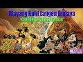 Wayang Kulit Langen Budaya 2018  Cungkring Gugat Warisan   Full