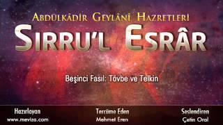 Abdulkadir Geylani Hazretleri - Sırru'l Esrar - 5.Fasıl: Tövbe ve Telkin