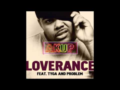 Loverance - Akup (Instrumental) Feat Tyga And Problem
