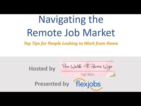 Navigating the Remote Job Market, hosted by The Work At Home Wife and FlexJobs