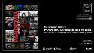 """Presentación del libro """"Pandemia, miradas de una tragedia"""""""