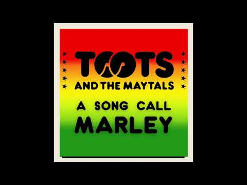 "Toots and the Maytals - ""A Song Call Marley"""