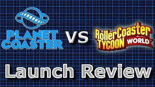 Planet Coaster Vs Rollercoaster Tycoon World Launch Review (V2)