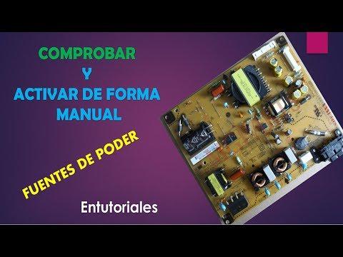 ACTIVAR FUENTES DE PODER MANUALMENTE PANTALLA LED, LCD, PLASMA electronica nuñez tutoriales