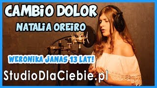 Cambio Dolor - Natalia Oreiro (cover by Weronika Janas) #1167