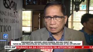 PAPP Dureza, muling iginiit na tapos na ang peacetalks sa pagitan ng pamahalaan at CPP-NPA-NDF