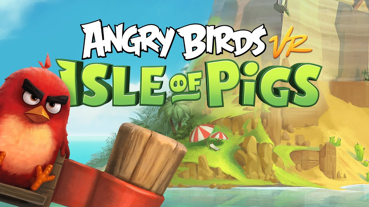 Angry Birds VR' Review — Redefining a Mobile Powerhouse for