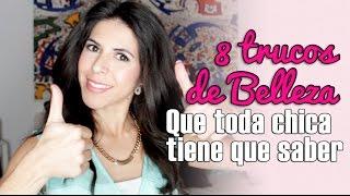 8 Trucos de Belleza que toda chica debe saber! - 8 Beauty hacks por Lau