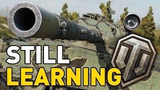 World of Tanks || Still Learning