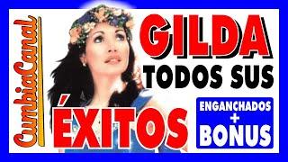 Gilda ❤️ ÉXITOS ENGANCHADOS ✅ Sonido MEJORADO 2019 🔵 Cumbia Canal