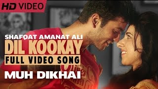 Dil Kookay | Shafqat Amanat Ali | Brand New Romantic Love Song | Muh Dikhai