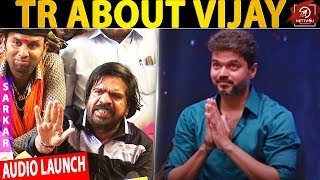TR Speech About Vijay's Sarkar Audio Launch | ARM | Sun Pictures | STR |