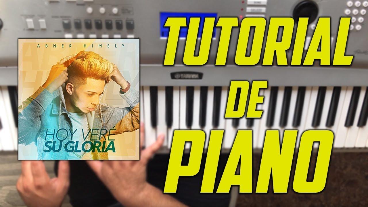 abner-himely-hoy-vere-tu-gloria-tutorial-con-acordes-de-piano-alexis-claudio-music