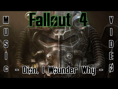 "Fallout 4 Music Video - Dion ""I Wonder Why"""