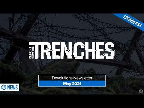 Report from the Trenches - May 2021 Newsletter - HQ 035