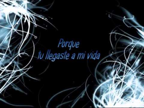 Llegaste A Mi Vida - Bobby Pulido (Letra)